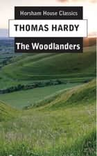 The Woodlanders ebooks by Thomas Hardy
