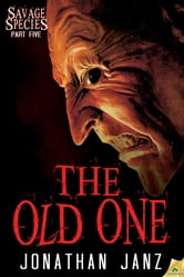 The Old One ebook by Jonathan Janz