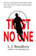 Trust No One ebook by L.J. Breedlove