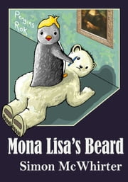 Mona Lisa's Beard ebook by Simon McWhirter