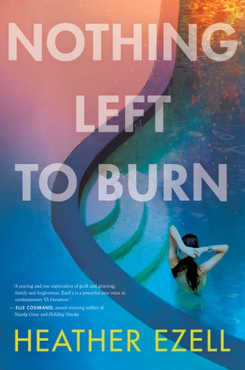 Nothing Left to Burn ebook by Heather Ezell