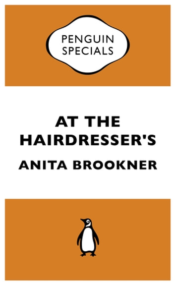 At the Hairdresser's ebook by Anita Brookner