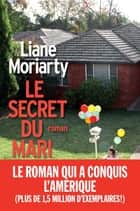 Le Secret du mari ebook by Béatrice Taupeau, Liane Moriarty