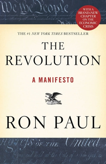 The Revolution - A Manifesto ebook by Ron Paul