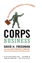 Corps Business - The 30 Management Principles of the U.S. Marines ebook by David H. Freedman