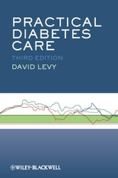 Practical Diabetes Care ebook by David Levy