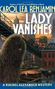 Lady Vanishes ebook by Carol Lea Benjamin
