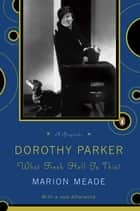 Dorothy Parker ebook by Marion Meade