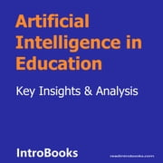 Artificial Intelligence in Education audiobook by Introbooks Team