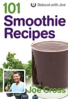 101 Smoothies Book ebook by