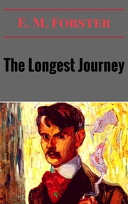 The Longest Journey ebook by E. M. Forster