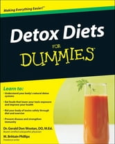 Detox Diets For Dummies ebook by Matthew Brittain Phillips,Gerald Don Wootan