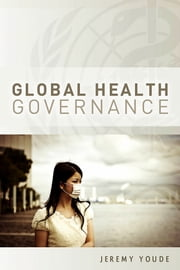 Global Health Governance ebook by Jeremy Youde