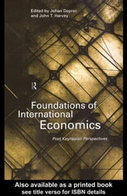 Foundations of International Economics ebook by Deprez, Johan