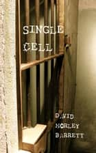 Single Cell ebook by David Barrett