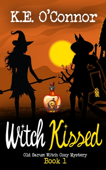 Witch Kissed ebook by K E O'Connor