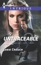 Untraceable - A Thrilling FBI Romance ebook by Janie Crouch