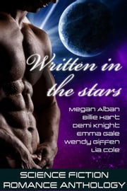 Written in the Stars ebook by Emma Gale,Lia Cole,Megan Alban,Billie Hart,Demi Knight,Wendy Giffen