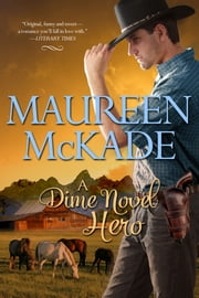 A Dime Novel Hero ebook by Maureen McKade