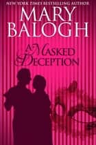 A Masked Deception ebook by Mary Balogh