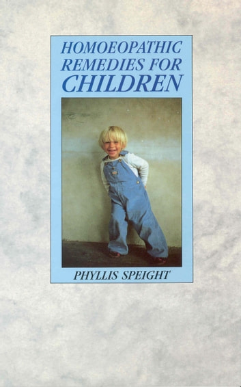 Homoeopathic Remedies For Children ebook by Phyllis Speight