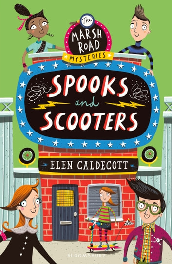 Spooks and Scooters ebook by Elen Caldecott