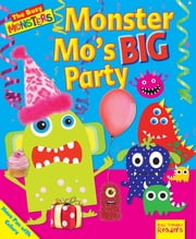 Monster Mo's BIG Party - Have Fun with Colors ebook by Dee Reid