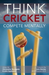 Think Cricket ebook by Bazalgette, Christopher