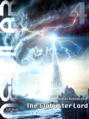 NEBULAR 4 - The Globuster Lord - Nebular Episode ebook by Thomas Rabenstein