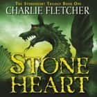 Stoneheart - Book 1 audiobook by Charlie Fletcher