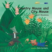 Country Mouse and City Mouse audiobook by Julie Sormark