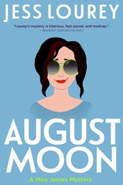 August Moon ebook by Jess Lourey