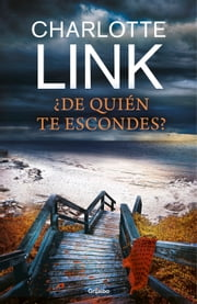 ¿De quién te escondes? ebook by Charlotte Link