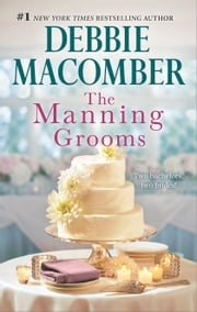 The Manning Grooms - Bride on the Loose\Same Time, Next Year ebook by Debbie Macomber