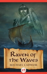 Raven of the Waves ebook by Michael Cadnum