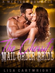 The Cherrif's Mail Order Bride ebook by Lisa Cartwright