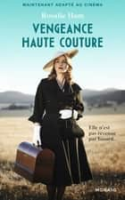 Vengeance haute couture ebook by Rosalie Ham
