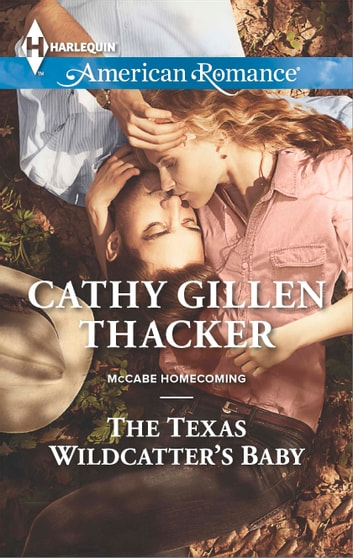 The Texas Wildcatter's Baby ebook by Cathy Gillen Thacker