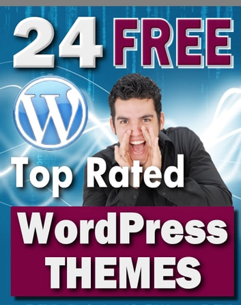 24 Free Top Rated WordPress Themes ebook by Sven Hyltén-Cavallius