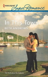 In This Town ebook by Beth Andrews