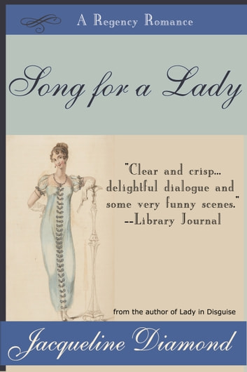 Song for a Lady: A Regency Romance ebook by Jacqueline Diamond