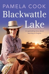 Blackwattle Lake ebook by Pamela Cook
