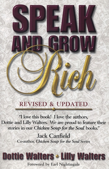 Speak and Grow Rich - Revised and Updated ebook by Dottie Walters,Lilly Walters