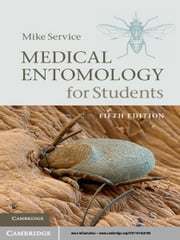 Medical Entomology for Students ebook by Mike Service