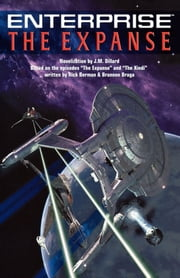 The Star Trek: Enterprise: The Expanse ebook by J.M. Dillard