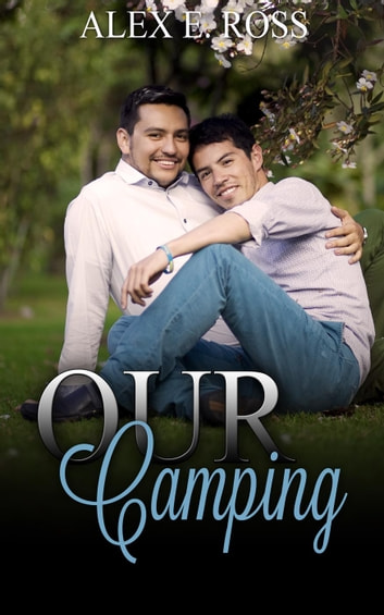 Our Camping ebook by ALEX E. ROSS