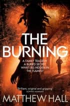 The Burning: A Coroner Jenny Cooper Novel 6 ebook by M. R. Hall