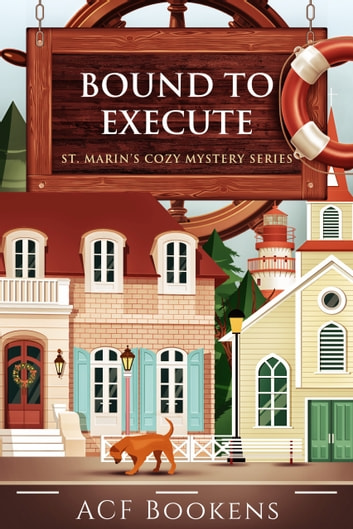 Bound To Execute ebook by ACF Bookens