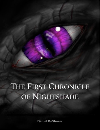The First Chronicle of Nightshade ebook by Daniel DeShazer