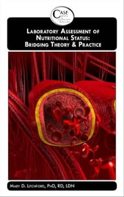 Laboratory Assessment of Nutritional Status: Bridging Theory & Practice ebook by MARY LITCHFORD
